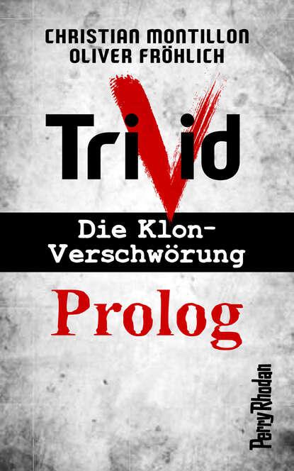 Christian Montillon Perry Rhodan-Trivid Prolog недорого