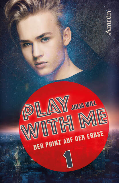 Фото - Julia Will Play with me 1: Der Prinz auf der Erbse play with me