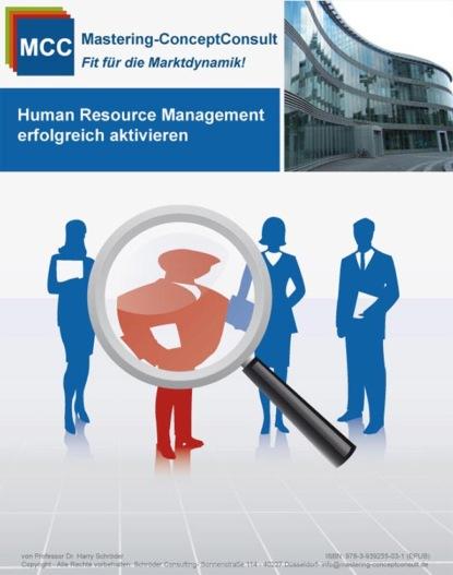 Prof. Dr. Harry Schroder Human Resource Management erfolgreich aktivieren md parvez sazzad chowdhury human resource management in bangladesh