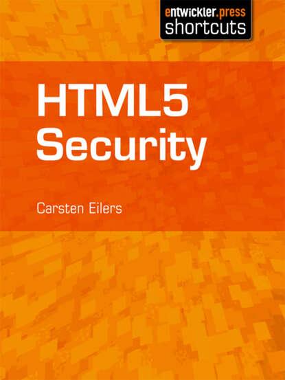 Carsten Eilers HTML5 Security недорого