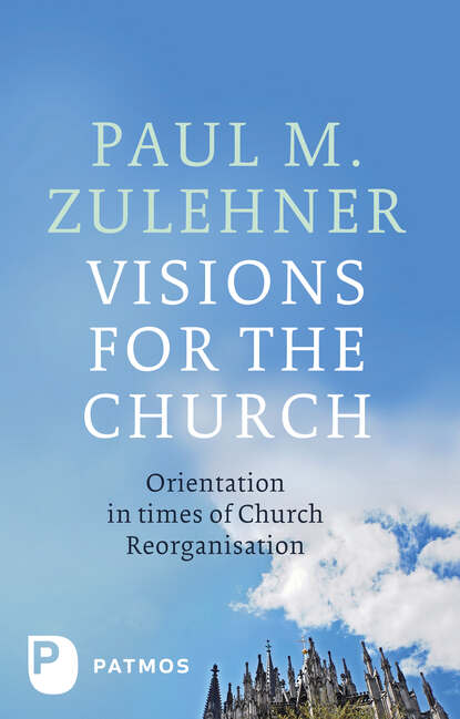Paul M. Zulehner Visions for the Church недорого