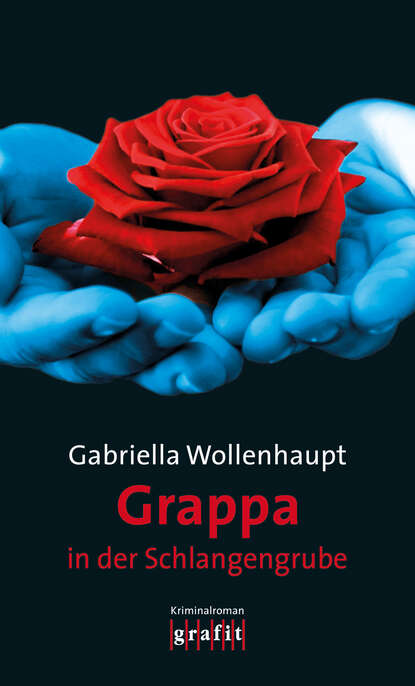 Gabriella Wollenhaupt Grappa in der Schlangengrube недорого