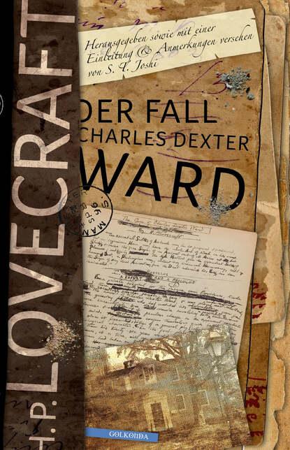 H. P. Lovecraft Der Fall Charles Dexter Ward h p lovecraft gruselkabinett folge 25 der fall charles dexter ward folge 2 von 2
