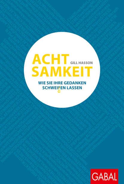 Gill Hasson Achtsamkeit gill hasson the self care handbook