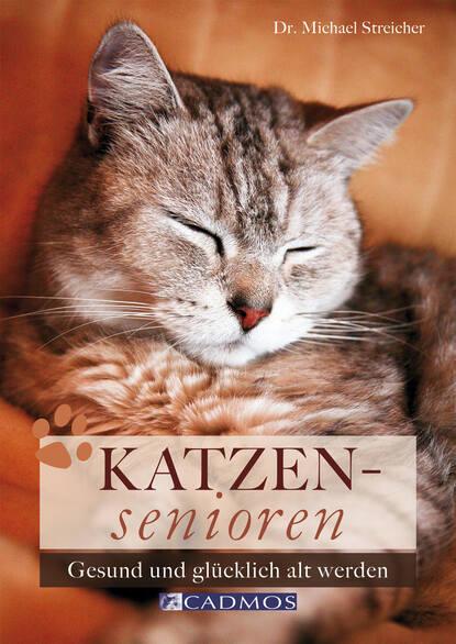 Dr. Michael Streicher Katzensenioren michael streicher erste hilfe für meine katze