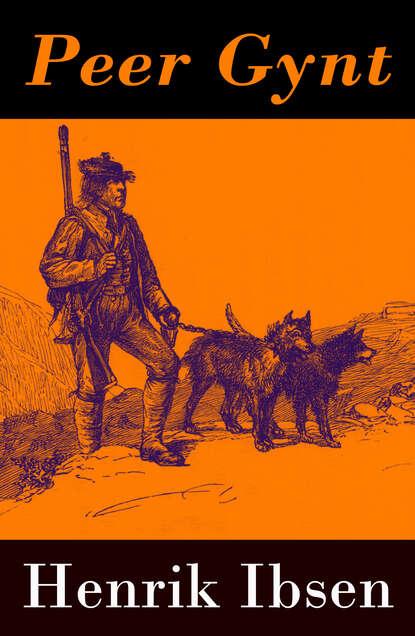 Henrik Ibsen Peer Gynt - with original colour illustrations by Arthur Rackham henrik ibsen peer gynt with original colour illustrations by arthur rackham
