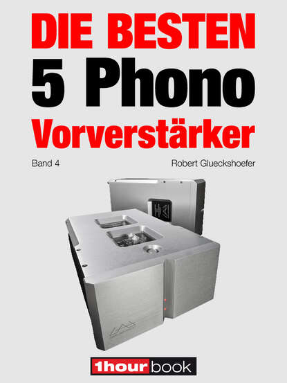 Thomas Schmidt Die besten 5 Phono-Vorverstärker (Band 4) thomas schmidt die besten 5 hifi verstärker