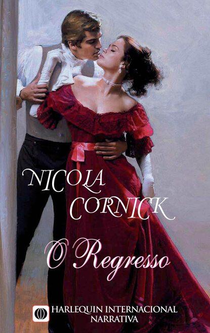 Фото - Nicola Cornick O regresso nicola cornick zbuntowana panna