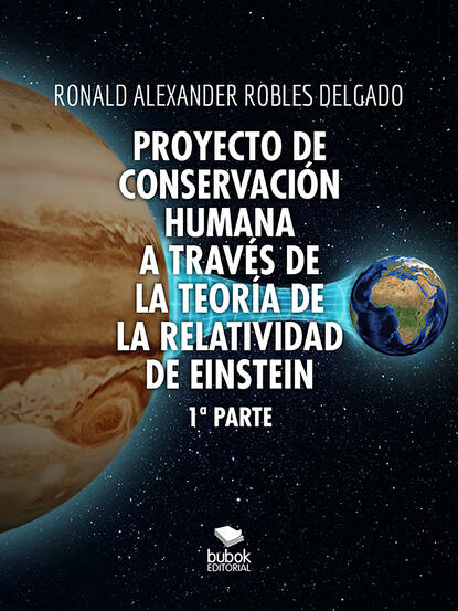 Фото - Ronald Alexander Robles Delgado Proyecto de conservación humana a través de la teoría de la relatividad de Einstein alexander mikaberidze la batalla de borodinó