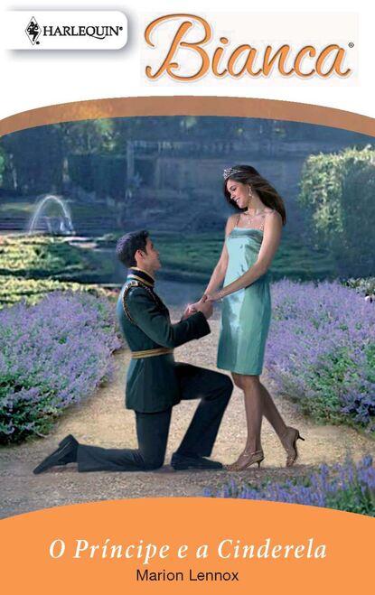 Marion Lennox O príncipe e a cinderela недорого