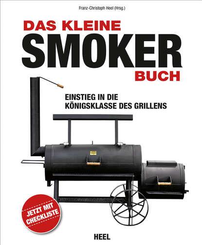 Фото - Группа авторов Das kleine Smoker-Buch olaf kanter das kleine buch vom meer inseln