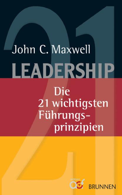 Джон Максвелл Leadership максвелл джон 21 качество лидера