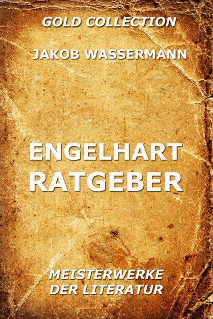 Jakob Wassermann Engelhart Ratgeber недорого