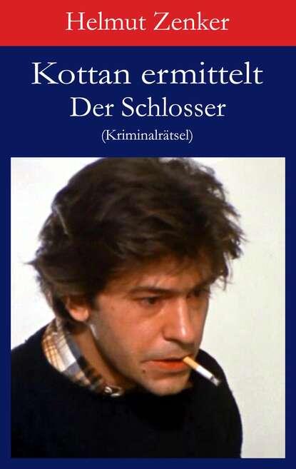 Фото - Helmut Zenker Kottan ermittelt: Der Schlosser helmut zenker kottan ermittelt hartlgasse 16a