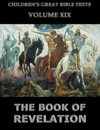 Фото - James 1852-1922 Hastings The Book Of Revelation james hastings the book of jeremiah