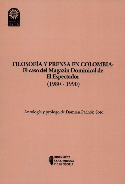 Фото - Damián Pachón Soto Filosofía y prensa en Colombia: el caso del magazín dominical de El Espectador (1980 - 1990) julia caso vacío en el nido