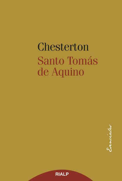 Фото - G. K. Chesterton Santo Tomás de Aquino g k chesterton la taberna errante
