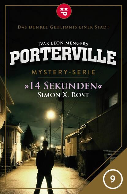 Simon X. Rost Porterville - Folge 09: 14 Sekunden недорого