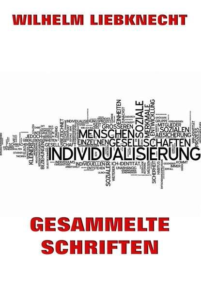 ferdinand kürnberger gesammelte schriften Wilhelm Liebknecht Gesammelte Schriften