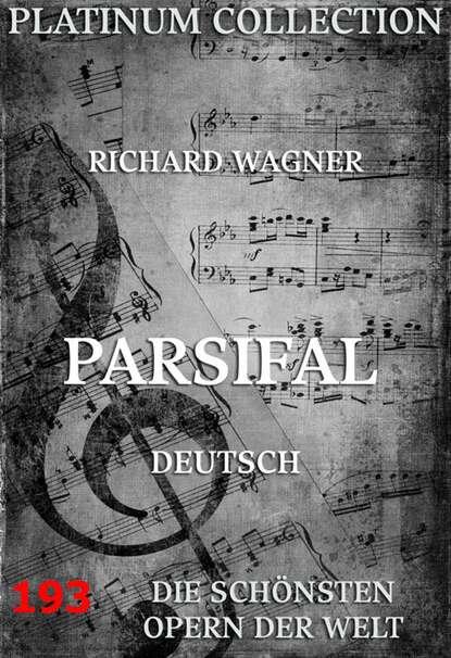 Рихард Вагнер Parsifal недорого