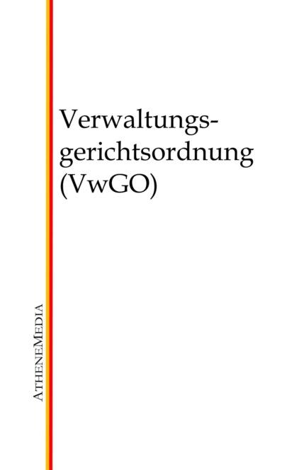 Коллектив авторов Verwaltungsgerichtsordnung (VwGO) недорого