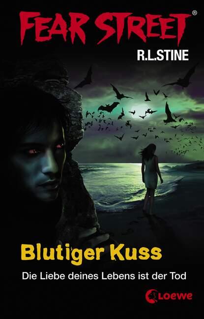 Р. Л. Стайн Fear Street 20 - Blutiger Kuss р л стайн добро пожаловать в мертвый дом