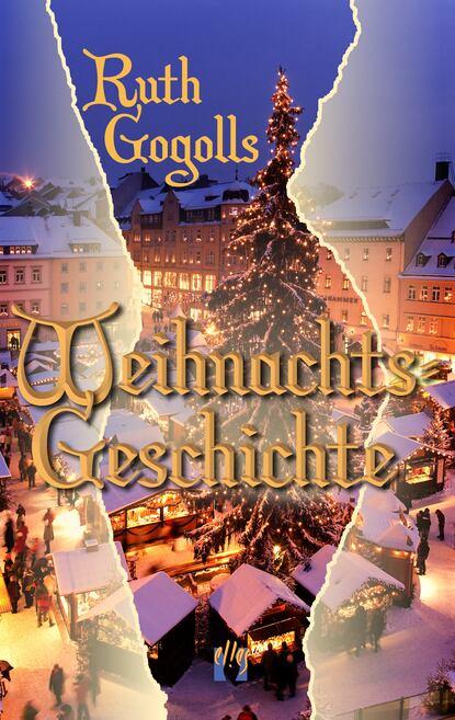 Ruth Gogoll Ruth Gogolls Weihnachtsgeschichte lars ruth gestandnisse eines mentalisten