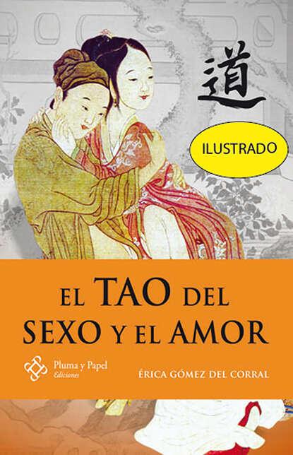 Erica Gómez del Corral El Tao del sexo y el amor недорого