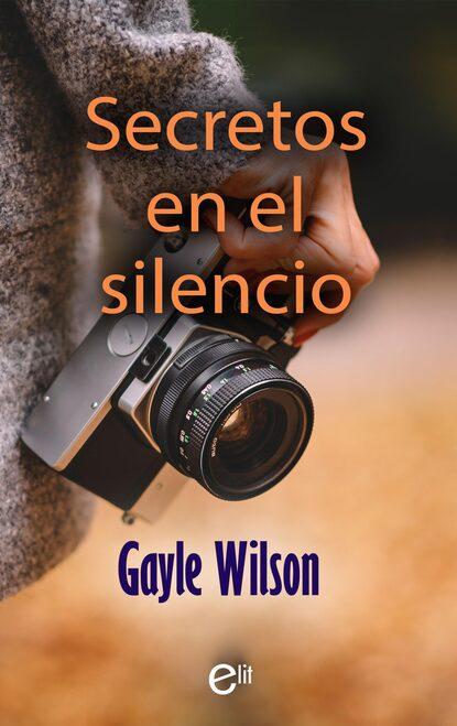 Gayle Wilson Secretos en el silencio недорого
