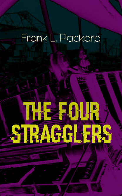 Frank L. Packard The Four Stragglers недорого