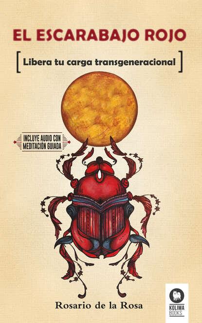 Rosario de la Rosa El escarabajo rojo