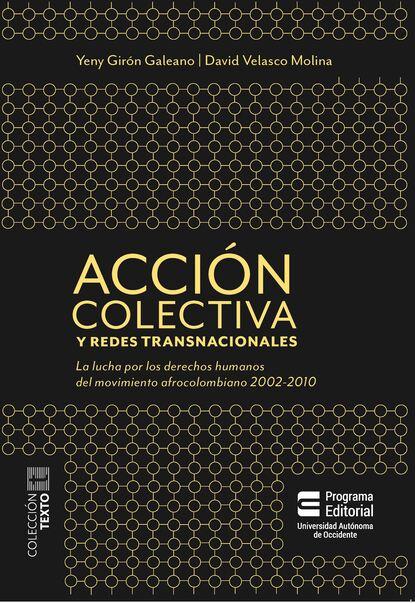 Фото - David Velasco Acción colectiva y redes transnacionales f david peat acción suave