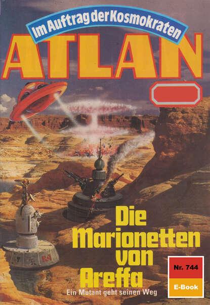 Peter Griese Atlan 744: Die Marionetten von Areffa peter griese atlan 666 duell der unerbittlichen