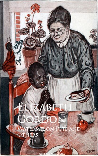 Elizabeth Gordon Watermelon Pete and Others gordon elizabeth english download [b1 ] wb