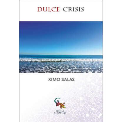Ximo Salas Dulce crisis недорого