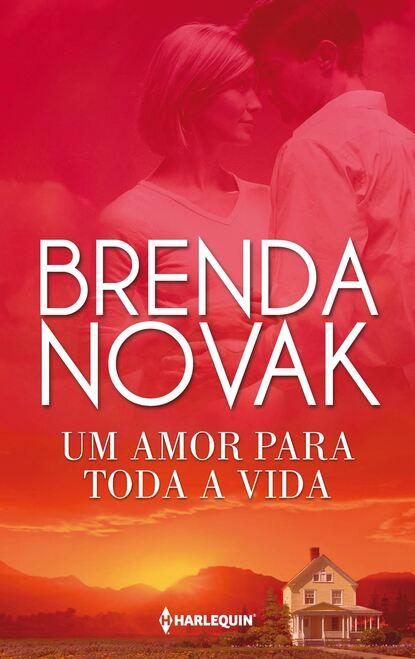 Brenda Novak Um amor para toda a vida недорого