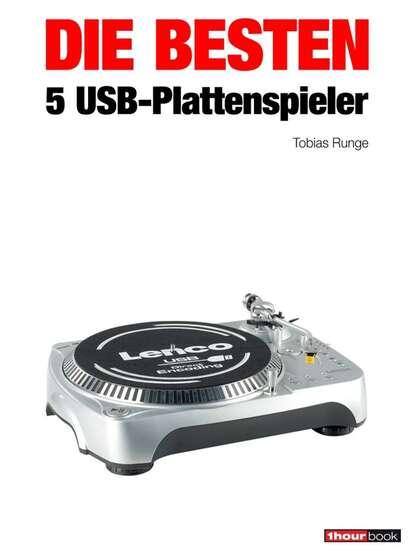 tobias runge die besten 5 usb plattenspieler Tobias Runge Die besten 5 USB-Plattenspieler