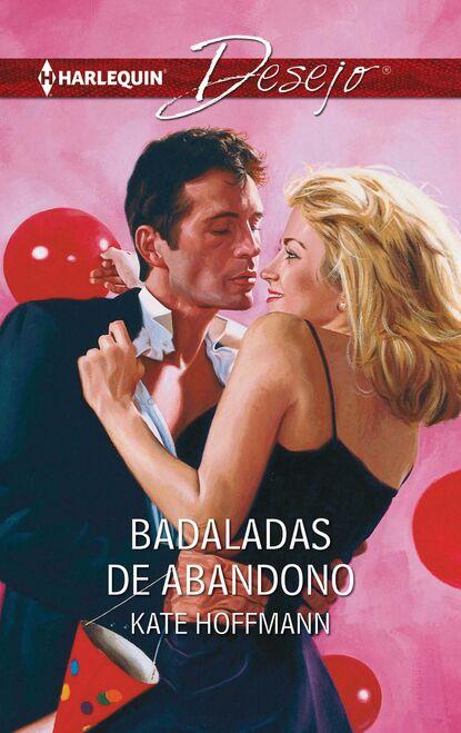 Kate Hoffmann Badaladas de abandono