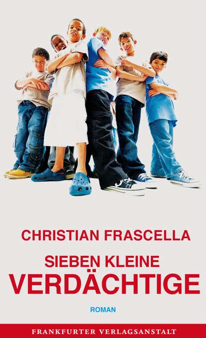 Christian Frascella Sieben kleine Verdächtige недорого