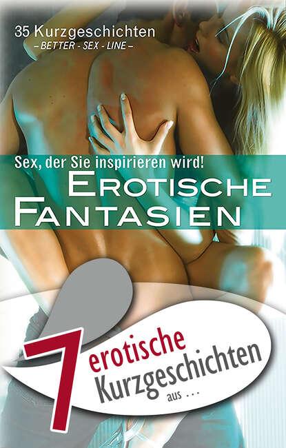 Lisa Cohen 7 erotische Kurzgeschichten aus: Erotische Fantasien anna bell 7 erotische kurzgeschichten aus das erste mal s m erfahrungen