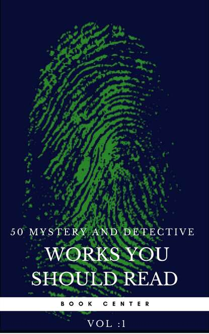 Агата Кристи 50 Mystery and Detective masterpieces you have to read before you die vol: 1 (Book Center) агата кристи 50 mystery