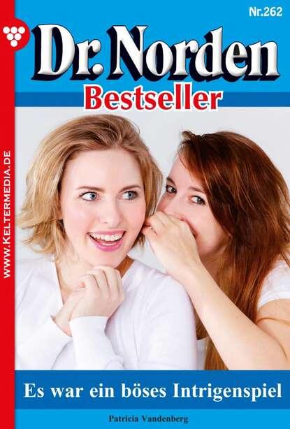 Фото - Patricia Vandenberg Dr. Norden Bestseller 262 – Arztroman patricia vandenberg dr norden bestseller 259 – arztroman