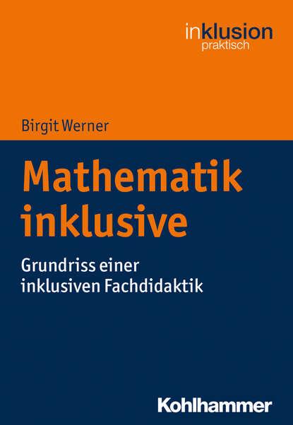 Birgit Werner Mathematik inklusive