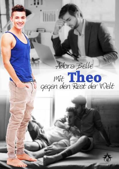 Adora Belle Mit Theo gegen den Rest der Welt adora belle dämonenblut