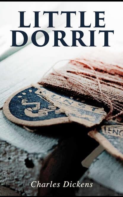 Чарльз Диккенс Little Dorrit недорого