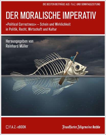Фото - Frankfurter Allgemeine Archiv Der moralische Imperativ frankfurter allgemeine archiv ostsee