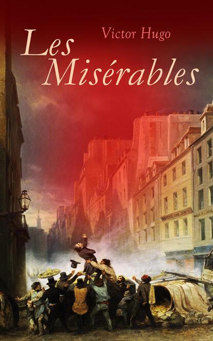 Victor Hugo Les Misérables hugo victor les miserables