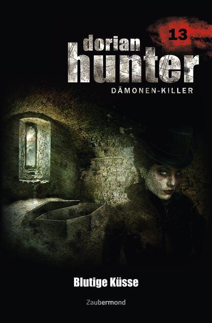 Dorian Hunter 13 - Blutige K?sse