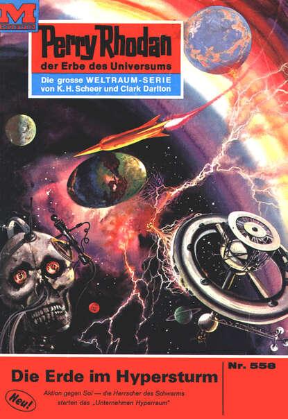 Perry Rhodan 558: Die Erde im Hypersturm