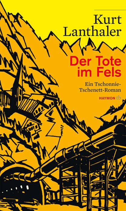 Kurt Lanthaler Der Tote im Fels der tote im see page 2